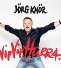 "Jörg Knör ""Vip Vip Hurra!"""